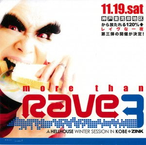 more than rave